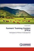 Farmers' Training Centers (Ftcs)