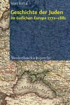 Geschichte der Juden im östlichen Europa 1772 - 1881
