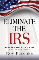 Eliminate the Irs