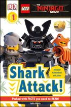 DK Reader LEGO® NINJAGO® Movie™ Shark Attack! [Level 1]