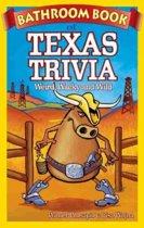 Bathroom Book of Texas Trivia