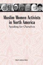 Muslim Women Activists in North America