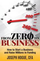 From Zero to Business