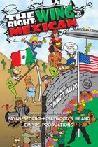 The Right Wing Mexican - the Chronicles of Minutemando