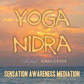 Yoga Nidra: Sensation Awareness Mediation