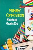 Primary Composition Notebook Grades K-2