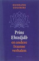 Prins Ehtedjab En Andere Iraanse Verhalen