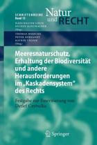 Meeresnaturschutz, Erhaltung Der Biodiversit t Und Andere Herausforderungen Im kaskadensystem Des Rechts