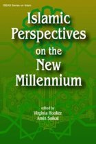 Islamic Perspectives on the New Millennium