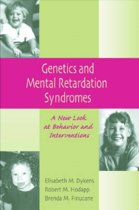 Genetics and Mental Retardation Syndromes