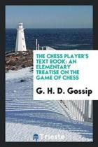 The Chess Player's Text Book