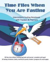 Time Flies When You Are Fasting