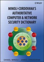 Minoli-Cordovana's Authoritative Computer & Network Security Dictionary