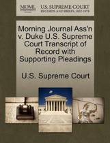 Morning Journal Ass'n V. Duke U.S. Supreme Court Transcript of Record with Supporting Pleadings