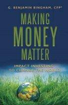 Making Money Matter