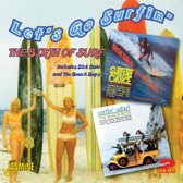 Let's Go Surfin'. The Birth Of Surf