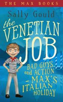The Venetian Job: Bad guys and action - Max's Italian holiday