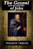 The Gospel and the Epistles of John