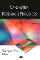 Nanowire Research Progress