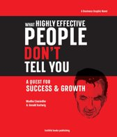 What Highly Effective People Don't Tell You