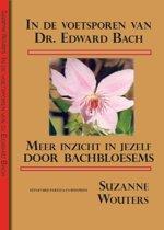 In de voetsporen van dr. Edward Bach