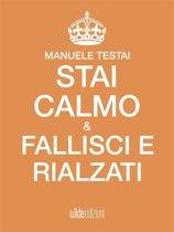 Stai calmo, fallisci e rialzati