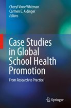 Case Studies in Global School Health Promotion