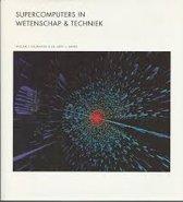 SUPERCOMPUTERS IN WETENSCHAP TECHNIEK