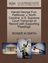 Harold George Furr, Petitioner, V. North Carolina. U.S. Supreme Court Transcript of Record with Supporting Pleadings