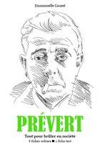Jacques Prévert - Tout pour briller en société
