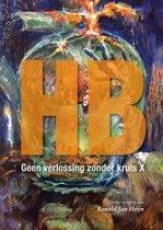 HB, geen verlossing zonder kruis X