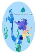 Watercolor Art Mermaid Diary