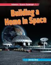 Building a Home in Space