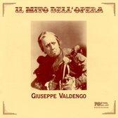 Il Mito Dell' Opera: Giuseppe Valdengo - Vol.1