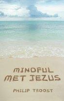 Boekomslag van 'Mindful met Jezus'