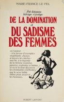 Petit dictionnaire historique et pratique de la domination et du sadisme des femmes