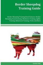 Border Sheepdog Training Guide Border Sheepdog Training Book Features