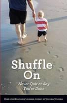 Shuffle on