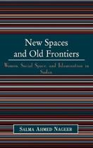 New Spaces and Old Frontiers