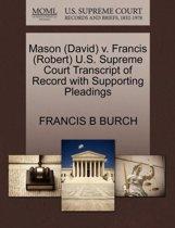 Mason (David) V. Francis (Robert) U.S. Supreme Court Transcript of Record with Supporting Pleadings
