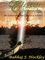 The Elister Chronicles: The United National Council of Elister