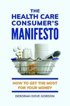 The Health Care Consumer's Manifesto