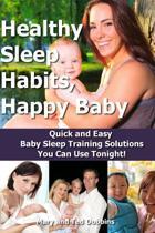 Healthy Sleep Habits, Happy Baby