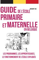 Guide pratique de l'école primaire et maternelle en Belgique