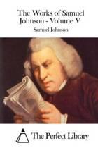 The Works of Samuel Johnson - Volume V