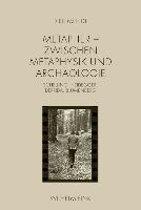 Metapher - Zwischen Metaphysik und Archäologie