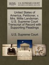 United States of America, Petitioner, V. Mrs. Millie Landsman. U.S. Supreme Court Transcript of Record with Supporting Pleadings