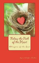 Follow the Path of the Heart