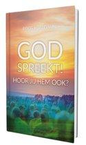 God spreekt! Hoor jij Hem ook?