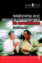 Relationship and Resource Management in Operations